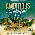 Blocca Bligidty -Ambitious Lifestyle