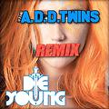 Ke$ha - Die Young (THE A.D.D. TWINS EXTENDED REMIX)