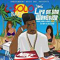 Intro L-Solo Life On The West$ide