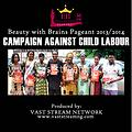 BEAUTY WITH BRAINS PAGEANT CAMPAIGN AGAINST CHILD LABOUR 2014YORUBA