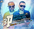 John Jabon ft. Don Chezina - Las 3 P (Prod. By Blass, Shorty & Dexter)
