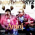 Mouth Worryz Ft. Terry G - Anini (Prod. by J cin)