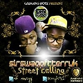 SIRSWAGG FT TERRYK-STREET CALLING