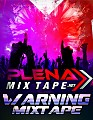 WARNING MIXTAPE 2K18 By DjShottaPanama