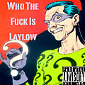 Laylow - Who The F*ck Is Laylow