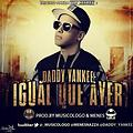 Daddy Yankee - Igual Que Ayer [Extended]