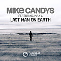 Mike Candys feat. Max'C - Last Man On Earth