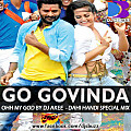 GO GOVINDA - OHH MY GOD BY DJ AKEE (DAHI HANDI SPECIAL MIX) - www.djsbuzz.blogspot