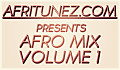 AFRO MIX VOLUME 1  [ AFRITUNEZ.COM ]