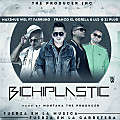Maximus Wel - BichiPlastic (Remix) (feat. Farruko, Lui-G 21+ & Franco ''El Gorila'') (Prod. By Montana ''The Producer'')