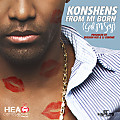 Konshens - From Mi Born (Gal Mi Sey)