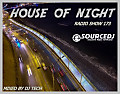 HOUSE OF NIGHT RADIO SHOW 173 MIXED BY DJ TECH 02-09-2017