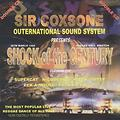 SIR COXSONE 1986 Shock of the Century COXSONE OUTERNATIONAL 1986 EARLY WARM