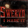Swervo-Ill Be There