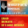 07 If I Lose Myself vs LRAD vs Bumaye (Wolf Pack Bootleg)