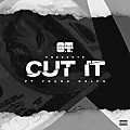 O.T. Genasis - Cut It (Feat. Young Dolph)