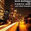 Live Your Fantasy (Original Club Mix)