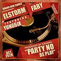 Party No Be Play ft Young 6ix & El-Storm