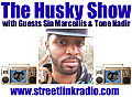 The Husky Show / Tone Nadir & Sin Marcellis Episode