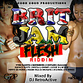 DJ RetroActive - Britjam Flesh Riddim Mix [Good Good Prod] January 2015