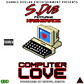 Computer Love feat. Maskerade (Prod. by Digital Beatz)