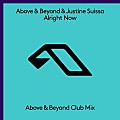 Above & Beyond ft. Justine Suissa - Alright Now (above & beyond club mix)
