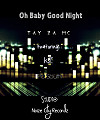 Oh Baby Good Night ( 2011 )