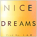 Nice Dreams (Prod By. I.A.R)