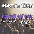 Massive Tune - Turn up The Bass Podcast 006 (Guest mix Dave Till)