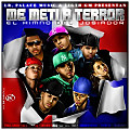 Me Meti A Terror (Official Remix) {Feat. Shadow Blow & Dkano & Shelow Shaq & Frankelly & Toxic Crow & Melymel & Secreto & Joa}