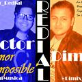 Amor Imposible - Victor & Dimix (Redial Music)