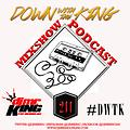 DJ Mr. King Down With The King #211 (New Music July)