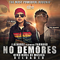 J Alvarez Ft Farruko – No Demores