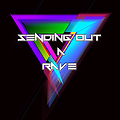 Sending Out a Rave (Final Round Bootleg)