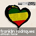 Franklin Rodriques - African Force - Digi Damascus Remix