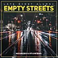Late Night Alumni - Empty Streets  (VetLove & Mike Drozdov Remix)