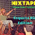 pleasecometobrazilmixtape