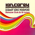 Ian Carey - Keep On Rising (Ramazan Cicek & Dj Lotuss Remix)