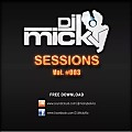 DJ MICKY SESSIONS (Vol. 003)