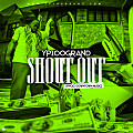02 - YP100GRAND - SHOUT OUT (CLEAN) - WWWYP100GRANDCOM