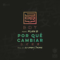 Jory Boy Ft Plan B - Por Que Cambiar
