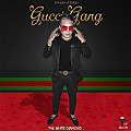 Gucci Gang (By CokaPauta)