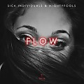 Sick Individuals x Mightyfools - FLOW