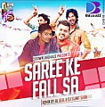 Saree Ke Fall Sa - DJ Joel & DJ Sumit Sharma Remix - www.djsbuzz.in