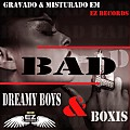 Bad ft. Boxis