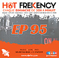HOT FREKENCY #EP95 — #MySelektaMix
