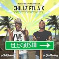 Chillz-Elegushi-ft.-L.A.X-Produced-by-Chillz-vibes.ng