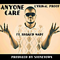 Anyone Care Snippet (Produced By Stonetown)