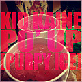 Kid Kaine - Po' Up (Purpy Ice)