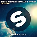 Yves V vs. Dimitri Vangelis & Wyman - Daylight (Original Mix)